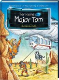 Der kleine Major Tom Band 13. Die Wüste lebt