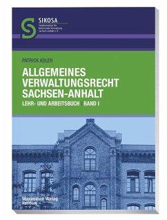 Allgemeines Verwaltungsrecht Sachsen-Anhalt - Adler, Patrick