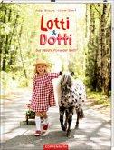 Das liebste Pony der Welt / Lotti und Dotti Bd.2