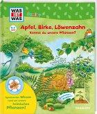 WAS IST WAS Junior Apfel, Birke, Löwenzahn Kennst du unsere Pflanzen?