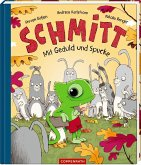 Mit Geduld und Spucke / Schmitt Bd.2