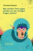 Was würden Tiere sagen, würden wir die richtigen Fragen stellen? (eBook, ePUB)