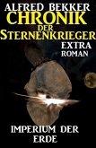 Imperium der Erde: Chronik der Sternenkrieger Extra (eBook, ePUB)