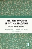 Threshold Concepts in Physical Education (eBook, ePUB)