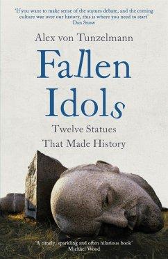 Fallen Idols (eBook, ePUB) - Tunzelmann, Alex Von