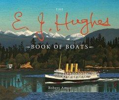 The E. J. Hughes Book of Boats (eBook, ePUB) - Amos, Robert