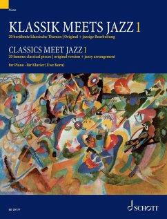 Classics meet Jazz 1 (eBook, PDF)