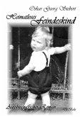 Heimatloses Feindeskind - Autobiografischer Roman (eBook, ePUB)
