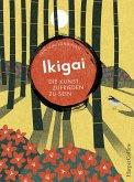 Ikigai - Die Kunst, zufrieden zu sein (eBook, ePUB)