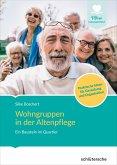Wohngruppen in der Altenpflege (eBook, ePUB)