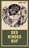 Des Kindes Ruf (eBook, ePUB)