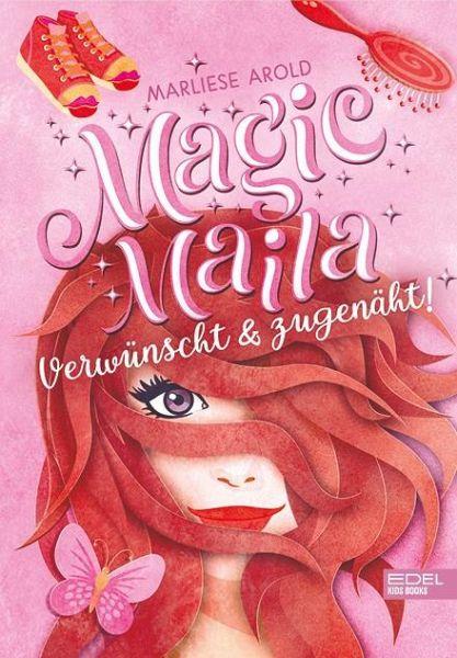 Verwünscht & zugenäht! / Magic Maila Bd.3