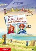Die Nordseedetektive. Das Spiel-, Spaß- und Rätselbuch