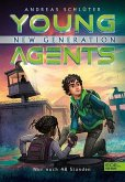 Nur noch 48 Stunden / Young Agents - New Generation Bd.2