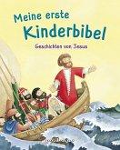 Meine erste Kinderbibel - Geschichten von Jesus. Als Geschenkbuch für Kinder, im Kindergottesdienst oder im Religionsunterricht.