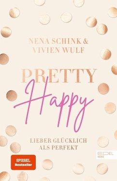 Pretty Happy - Schink, Nena;Wulf, Vivien