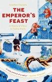 The Emperor's Feast (eBook, ePUB)