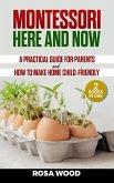 Montessori Here and Now (eBook, ePUB)