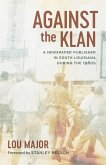 Against the Klan (eBook, ePUB)