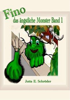 Fino das kleine ängstliche Monster (eBook, ePUB) - Schröder, Jutta E.