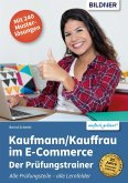 Kaufmann / Kauffrau im E-Commerce - Der Prüfungstrainer (eBook, PDF)
