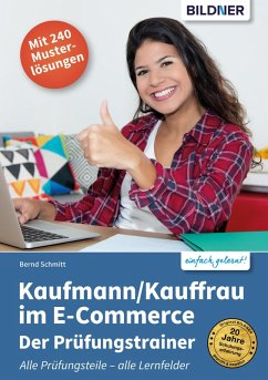 Kaufmann / Kauffrau im E-Commerce - Der Prüfungstrainer (eBook, PDF) - Schmitt, Bernd