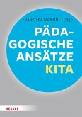 Pädagogische Ansätze in der Kita (eBook, PDF)