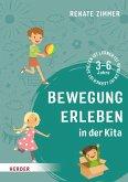 Bewegung erleben in der Kita (eBook, ePUB)