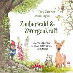 Zauberwald & Zwergenkraft (MP3-Download)