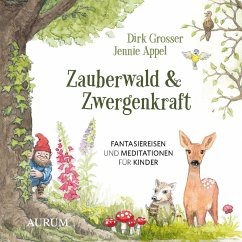 Zauberwald & Zwergenkraft (MP3-Download) - Grosser, Dirk; Appel, Jennie