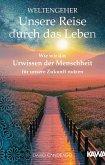 Weltengeher: Unsere Reise durch das Leben (eBook, ePUB)