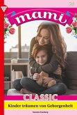 Mami Classic 51 - Familienroman (eBook, ePUB)
