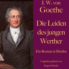 Johann Wolfgang von Goethe: Die Leiden des jungen Werther (MP3-Download) - Goethe, Johann Wolfgang von