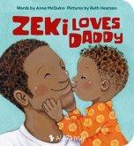 Zeki Loves Daddy