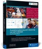 Produktionsplanung und -steuerung mit SAP S/4HANA