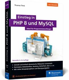 Einstieg in PHP 8 und MySQL - Theis, Thomas