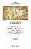 Dialogus de vita Joannis Chrysostomi - Dialog über das Leben des Johannes Chrysostomus