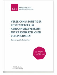 Verzeichnis sonstiger Kostenträger im Abrechnungsverkehr mit Kassenärztlichen Vereinigungen
