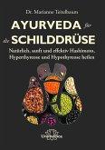 Ayurveda für die Schilddrüse