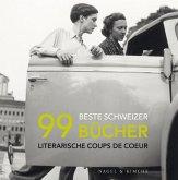 99 beste Schweizer Bücher (eBook, ePUB)
