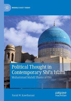 Political Thought in Contemporary Shi'a Islam - Kawtharani, Farah W.
