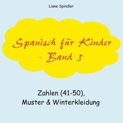 Spanisch für Kinder - Band 5