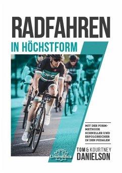 Radfahren in Höchstform - Danielson, Tom & Kourtney