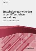 Entscheidungsmethoden in der öffentlichen Verwaltung (eBook, PDF)