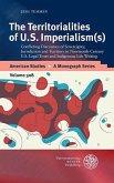The Territorialities of U.S. Imperialism(s) (eBook, PDF)