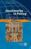 Jesuitenerbe in Peking (eBook, PDF)
