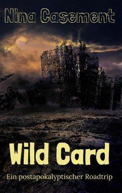 Wild Card (eBook, ePUB) - Casement, Nina