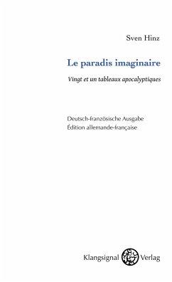 Le paradis imaginaire - Hinz, Sven