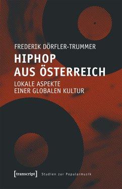 HipHop aus Österreich (eBook, PDF) - Dörfler-Trummer, Frederik