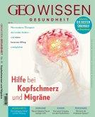 GEO Wissen Gesundheit - Hilfe bei Kopfschmerz und Migräne